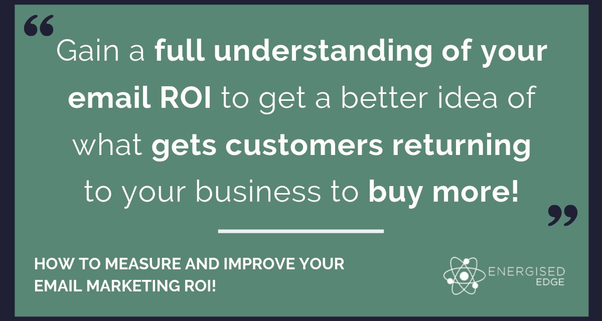 How To Measure And Improve Your Email Marketing ROI!